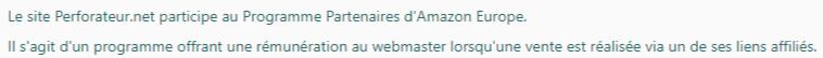 Le site Perforateur.net participe au Programme Partenaires d'Amazon Europe. Il s'agit d'un programme offrant une rémunération au webmaster lorsqu'une vente est réalisée via un de ses liens affiliés.